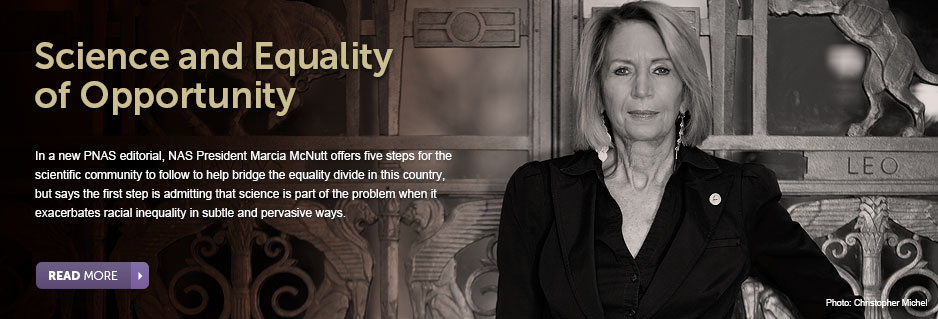A New Editorial by Marcia McNutt -Science and Equality of Opportunity