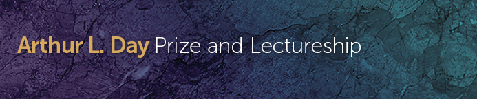 Header Arthur L. Day Prize and Lectureship