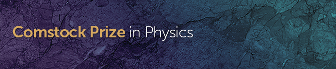 Comstock Prize in Physics