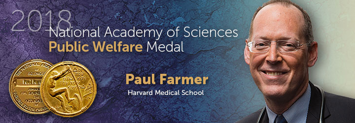 Farmer, Paul 2018 Public Welfare Medal