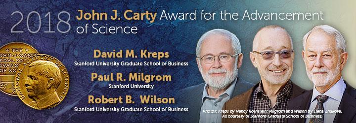 Kreps, Milgrom, Wilson 2018 John J. Carty Award